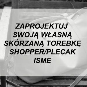 SKÓRZANA SHOPPER ISME WYBIERZ KOLOR